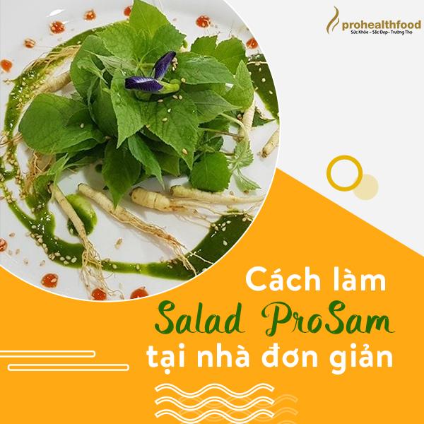 Cách làm Salad ProSam tại nhà đơn giản.